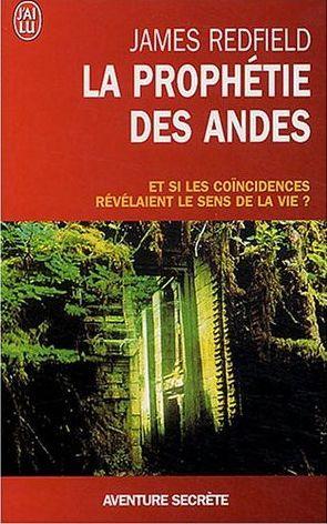 SUGGESTION DE LECTURE – La Prophétie des Andes – James Redfield